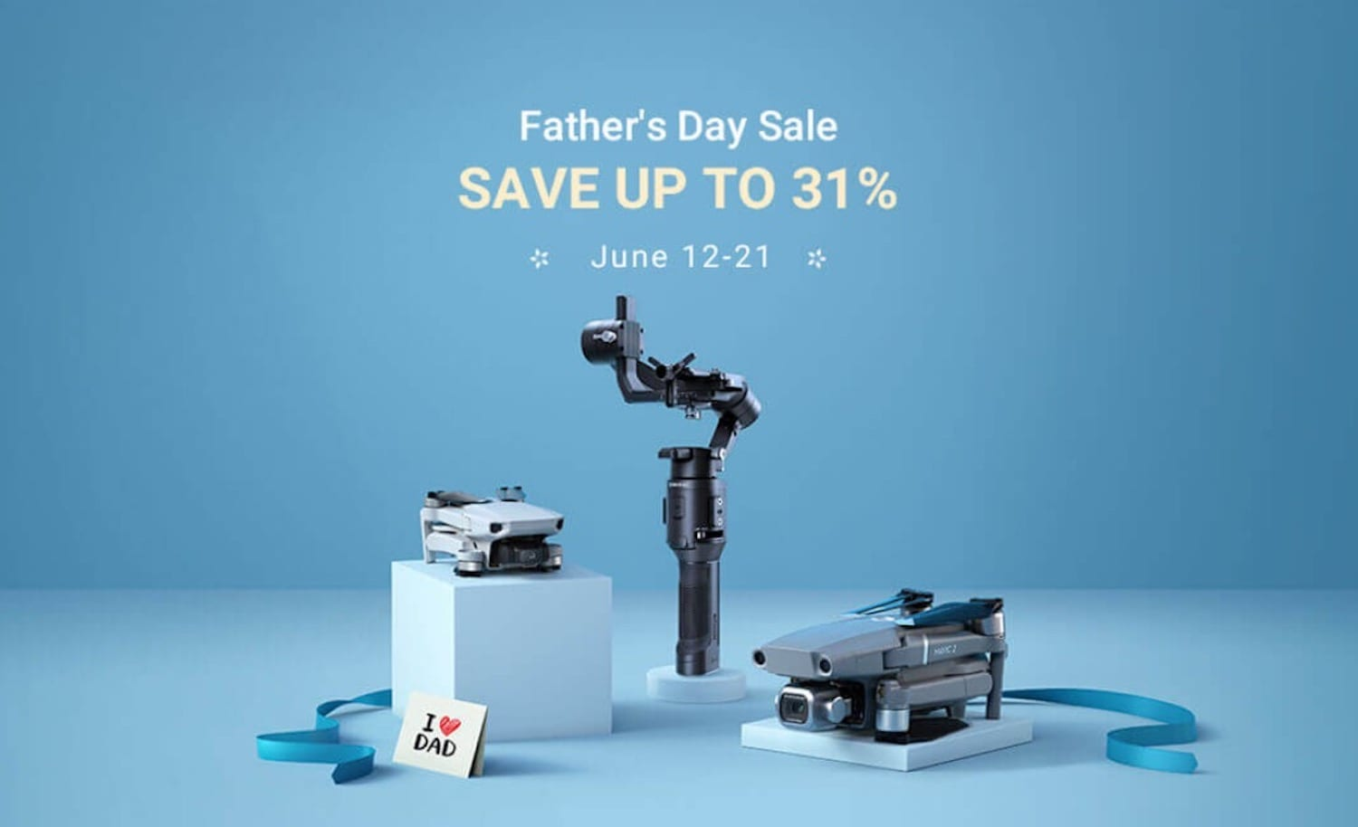DJI announces Father's Day Sale with discounts up to 31%