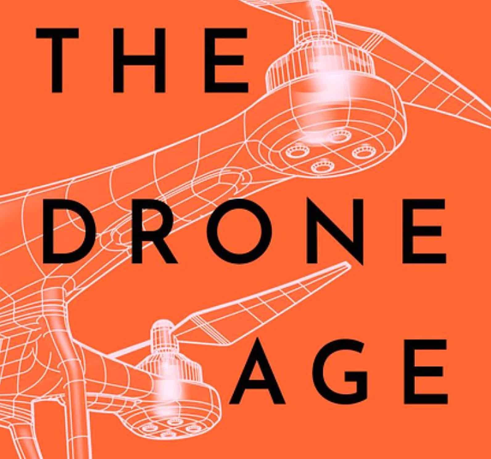 Drone book: 'The Drone Age' by Michael J.Boyle