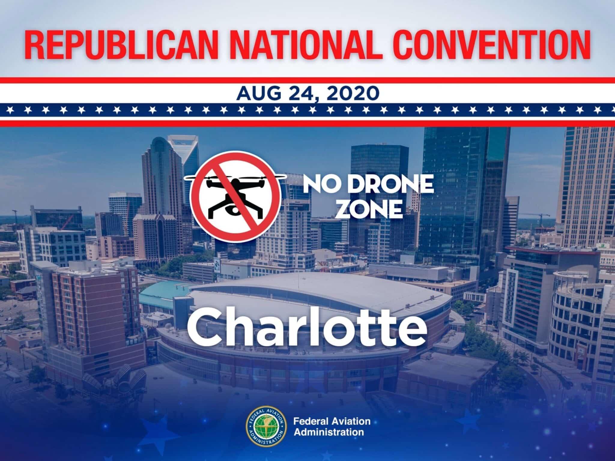 "Republican National Convention designated ""No Drone Zone"" in Charlotte, NC"