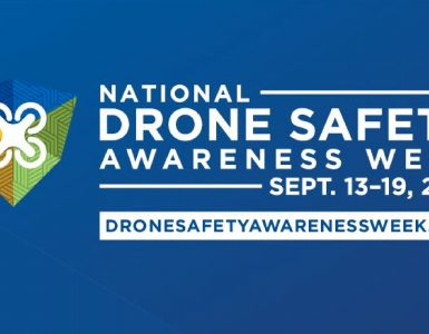 National Drone Safety Awareness Week September 13-19, 2021